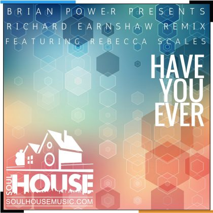 https://soulhousemusic.com/wp-content/uploads/2017/04/Have-You-Ever-Remixes.jpg
