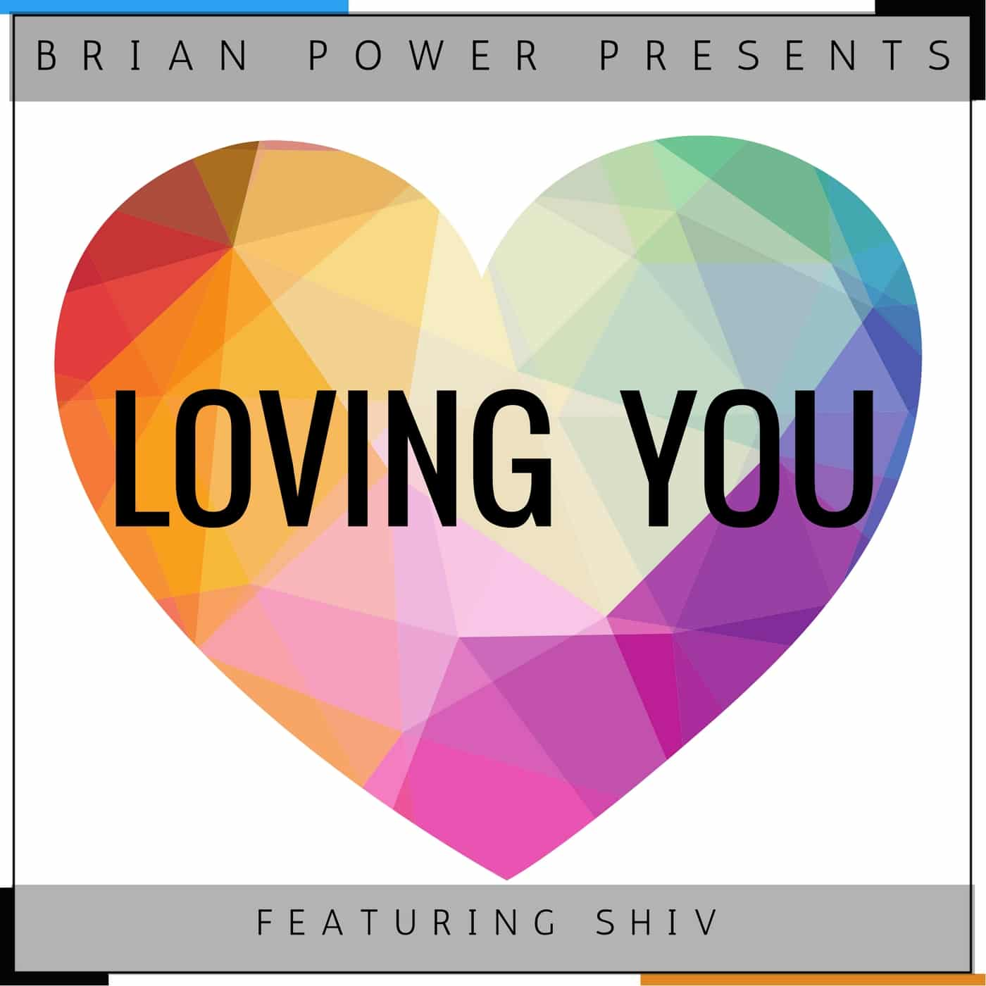 Brian Power Presents Loving You